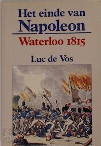 Het einde van Napoleon - Luc De Vos (ISBN 9789061525912)