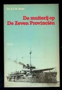 De muiterij op de Zeven Provinciën - J.C.H. Blom (ISBN 9789061944539)