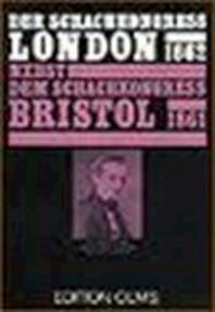 Der Schachkongress zu London im Jahre 1862, nebst dem Schachkongress zu Bristol im Jahre 1861 - Berthold Suhle (ISBN 9783283000554)