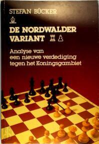 De Nordwalder variant - Stefan Bücker, S.H. Postma (ISBN 9789003900746)