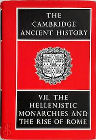 The Cambridge Ancient History: Volume VII The Hellenistice Monarchies and the Rise of Rome (v. 7) - S.A Cook (ISBN 0521044898)