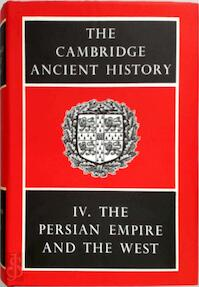 The Cambridge Ancient History: Volume 4, The Persian Empire and the West - J. D. Bury, S. A. Cook, F. E. Adcock (ISBN 9780521044868)