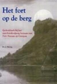 Het fort op de berg - J. Hartog (ISBN 9789023231011)