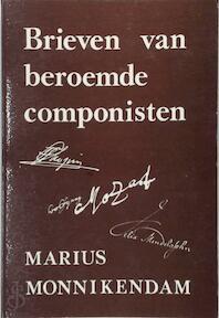 Brieven van beroemde componisten - Marius Monnikendam (ISBN 9789070055394)