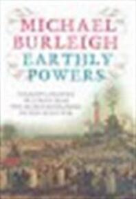Earthly powers - Michael Burleigh (ISBN 9780007195725)