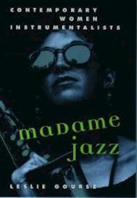 Madame Jazz - Leslie Gourse (ISBN 9780195086966)