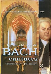 De wereld van de Bach cantates 3 - (ISBN 9789068251623)
