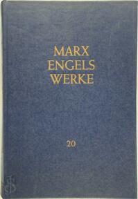 Marx-Engels-Werke Band 20 - Karl Marx, Friedrich Engels