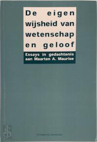 De eigen wijsheid van wetenschap en geloof - (ISBN 9789053835159)
