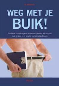 Weg met die buik - John Briffa (ISBN 9789044735727)