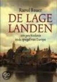 De Lage Landen - Raoul Bauer (ISBN 9789020923544)