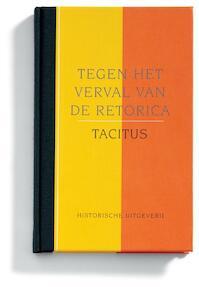 Tegen het verval van de retorica - Tacitus, Piet Gerbrandy (ISBN 9789065543523)