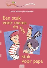Een stuk voor mama en een stuk voor papa - Stefan Boonen, Luus Willems (ISBN 9789044811131)