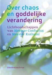 Over chaos en goddelijke verandering - Ute Kretzschmar (ISBN 9789460150883)