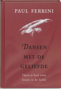 Dansen met de geliefde - Paul Ferrini (ISBN 9789020283365)