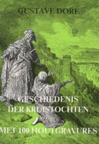 Geschiedenis der kruistochten - Rik van Steenbergen, Gustave Doré (ISBN 9789036602532)