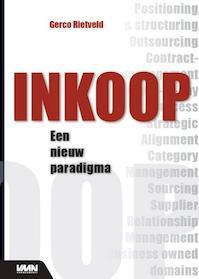 Inkoop, een nieuw paradigma - Gerco J. Rietveld (ISBN 9789012581240)