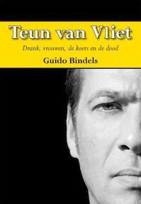 Teun van Vliet - Guido Bindels (ISBN 9789089542106)