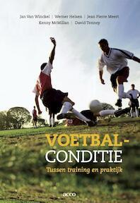 Voetbalconditie - Jan Van Winckel, Jean Pierre Meert, Werner Helsen, Kenny McMillan, David Tenny (ISBN 9789033489891)