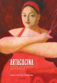 Artacucina - Wilma van der Scheer, M. Mijer (ISBN 9789055945986)