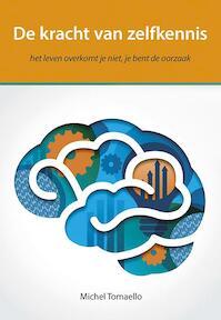 De kracht van zelfkennis - Michel Tomaello (ISBN 9789089547224)