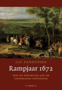 Rampjaar 1672 - Luc Panhuysen (ISBN 9789045013282)