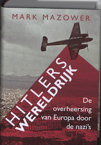 Hitlers Wereldrijk - Mark Mazower (ISBN 9789025412869)