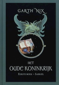 Het Oude Koninkrijk - G. Nix (ISBN 9789022545171)