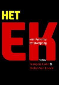 Het EK: van Panenka tot Kompany - François Colin, Stefan Van Loock (ISBN 9789022332542)