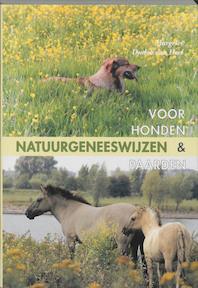 Natuurgeneeswijzen voor honden en paarden - M. Dudok Van Heel (ISBN 9789060306055)