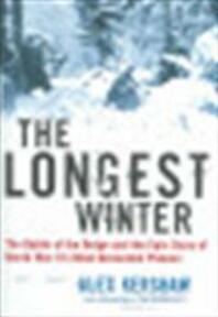 The longest winter - Alex Kershaw (ISBN 9780306813047)