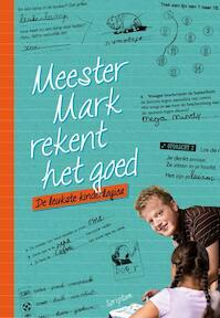 Meester Mark rekent het goed - Mark van der Werf (ISBN 9789463190459)