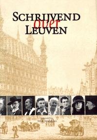 Schrijvend over Leuven - Ivo A. Dekoning (ISBN 9789077757918)