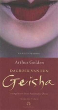 Dageboek van een Geisha - Arthur. Golden