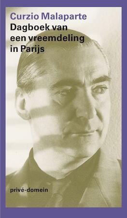Dagboek van een vreemdeling in Parijs - Curzio Malaparte