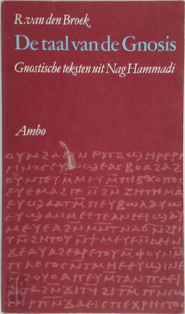 De taal van de Gnosis - R. van Den Broek