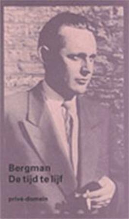 De tijd te lijf - Bergman