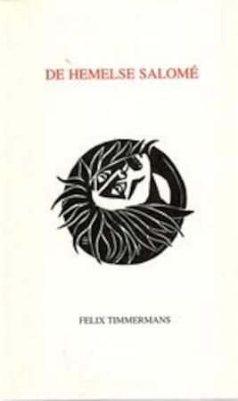 De hemelse Salomé - Felix Timmermans, Wim [Ill.] de Cock
