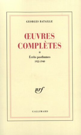 Œuvres complètes II - Georges Bataille