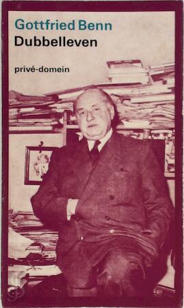 Dubbelleven - Gottfried Benn, C. van Grafenberg, K. Siegel