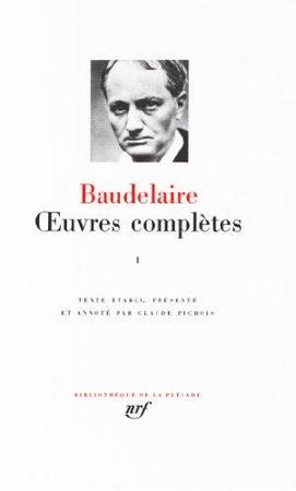 Oeuvres Completes - Tome I - Charles Baudelaire