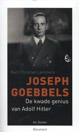 Joseph Goebbels - Karl Christian Lammers