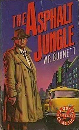 The Asphalt Jungle - W. R. Burnett