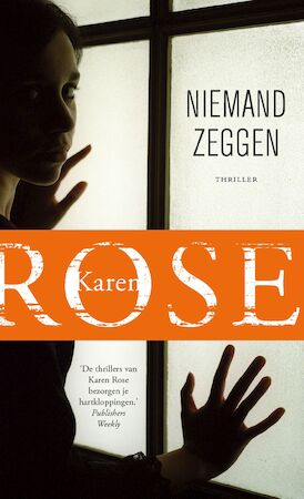 Niemand zeggen - Karen Rose