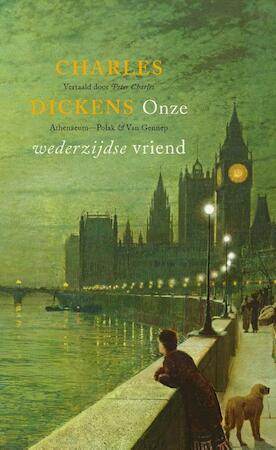 Onze wederzijdse vriend - Charles Dickens
