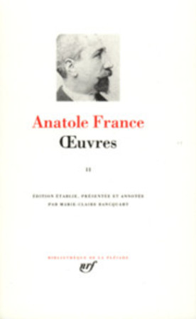 Oeuvres - Tome II - Anatole France