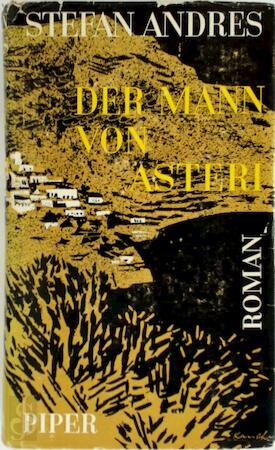 Der Mann von Asteri - Stefan Andres