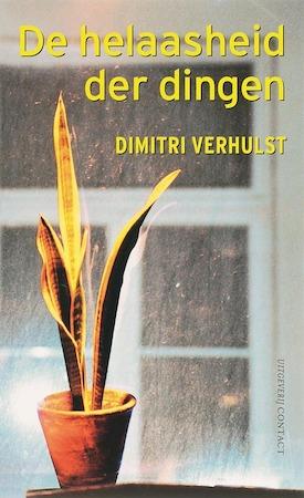 De helaasheid der dingen - Dimitri Verhulst