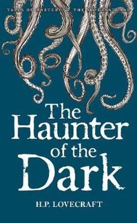Haunter of the Dark - H P Lovecraft