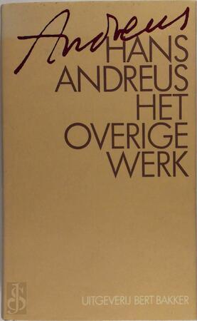 Het overige werk - Hans Andreus